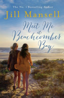 Meet Me at Beachcomber Bay  The feel good bestseller to brighten your day