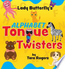 Lady Butterfly's Alphabet Tongue Twisters