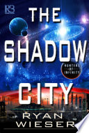 The Shadow City