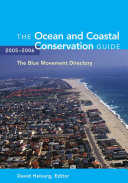 The Ocean and Coastal Conservation Guide 2005-2006