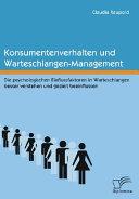Konsumentenverhalten Und Warteschlangen-Management