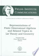 Representations of Finite Dimensional Algebras and Related Topics in Lie Theory and Geometry