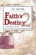 Faith's Destiny 2