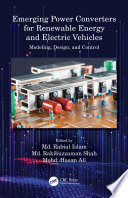 Emerging Power Converters for Renewable Energy and Electric Vehicles Book
