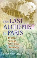 The Last Alchemist in Paris