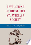 Revelations Of The Secret Storyteller Society