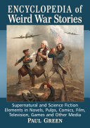 Encyclopedia of Weird War Stories Pdf/ePub eBook