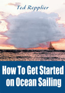 Pdf How to Get Started on Ocean Sailing