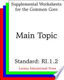 Ccss Ri 1 2 Main Topic Book PDF