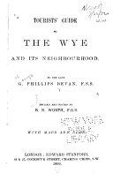 Tourist's Guide to the Wye and Its Neighbourhood