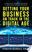 Getting Your Business On Track in The Digital Age