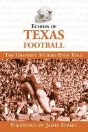 Echoes of Texas Football [Pdf/ePub] eBook