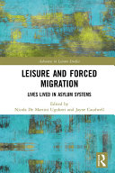 Leisure and Forced Migration