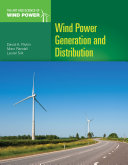 Wind Power Generation and Distribution