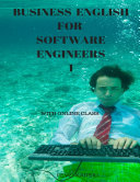 Business English for Software Engineers 1