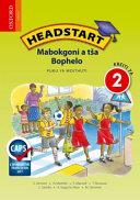 Books - Headstart Life Skills Grade 2 Learners Book (Sepedi) Headstart Mabokgoni A T�a Bophelo Kreiti Ya 2 Puku Ya Moithuti | ISBN 9780199042449