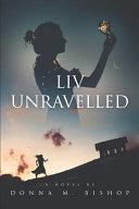 Liv Unravelled