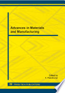 Advances In Materials And Manufacturing Book PDF