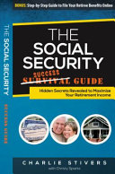 The Social Security Success Guide