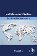 Health Insurance Systems: An International Comparison