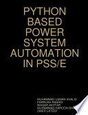 PYTHON BASED POWER SYSTEM AUTOMATION IN PSS E