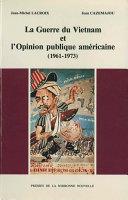 La Guerre du Vietnam et l'opinion publique américaine (1961-1973) Pdf/ePub eBook