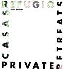 Private retreats