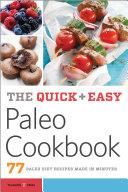 The Quick & Easy Paleo Cookbook: 77 Paleo Diet Recipes Made in Minutes Pdf/ePub eBook