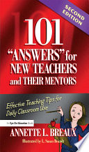 101 Answers for New Teachers and Their Mentors Book