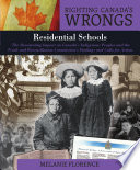 Righting Canada S Wrongs Residential Schools