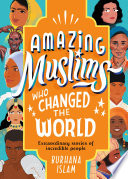 Amazing Muslims Who Changed the World Book PDF