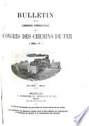 Bulletin de la Commission Internationale Du Congr  s Des Chemins de Fer