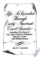 Life as Revealed Through Early American Court Records