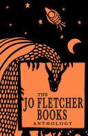 The Jo Fletcher Books Anthology Pdf/ePub eBook