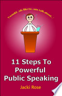 11 Steps to Powerful Public Speaking