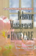 Lippincott s Guide to Behavior Management in Home Care Book