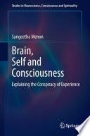 Brain  Self and Consciousness