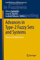 Advances in Type 2 Fuzzy Sets and Systems