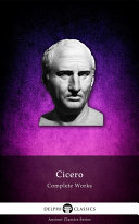 Delphi Complete Works of Cicero (Illustrated) Pdf/ePub eBook