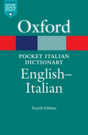The pocket Oxford Italian dictionary: English - Italian
