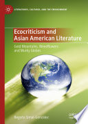 Ecocriticism and Asian American Literature