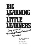Big Learning for Little Learners