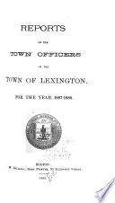 Annual Reports of the Town Officers of Lexington  Massachusetts