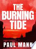 The Burning Tide: George Sansi 3