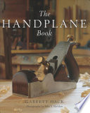 """The Handplane Book"" by Garrett Hack, John S. Sheldon"