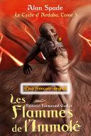 Les Flammes de l'Immolé (Ardalia, tome 3) - Duo français-anglais
