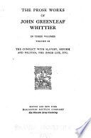 The conflict with slavery, reform and politics, the inner life, etc