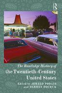 The Routledge History of Twentieth-Century America Pdf/ePub eBook