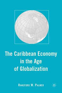 The Caribbean Economy in the Age of Globalization