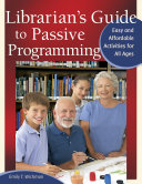 Librarian's Guide to Passive Programming: Easy and Affordable Activities for All Ages Pdf/ePub eBook